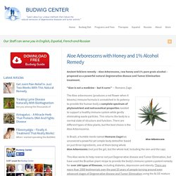 Aloe Arborescens with Honey and 1% Alcohol Remedy : Budwig Center