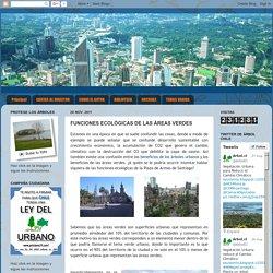 Arboricultura Urbana / Urban Arboriculture: FUNCIONES ECOLÓGICAS DE LAS ÁREAS VERDES