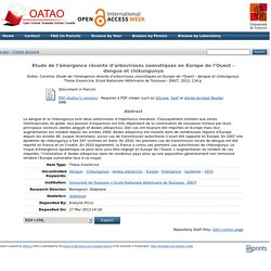 ENVT - 2012 - Thèse en ligne : Etude de l'émergence récente d'arboviroses zoonotiques en Europe de l'Ouest – dengue et chikungunya
