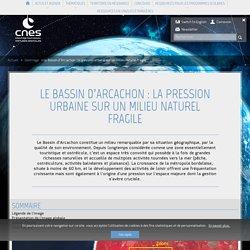 Le Bassin d'Arcachon : la pression urbaine sur un milieu naturel fr