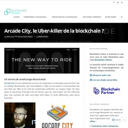Arcade City, le Uber-killer de la blockchain ? – Blockchain France
