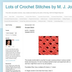 Lots of Crochet Stitches by M. J. Joachim: Arcade Stitch