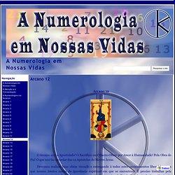 Arcano 12 - A Numerologia em Nossas Vidas