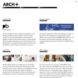 ARCH+: Inhalt»Projekte