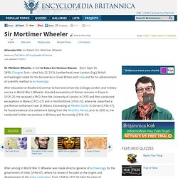 Sir Mortimer Wheeler (British archaeologist)