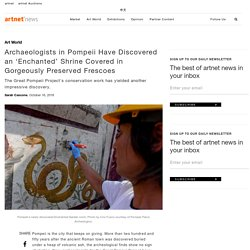 Archaeologists in Pompeii Have Discovered an 'Enchanted' Shrine Covered in Gorgeously Preserved Frescoes