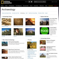 National Geographic Archeology