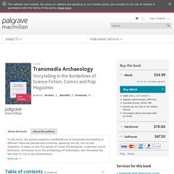 Transmedia Archaeology - Storytelling in the