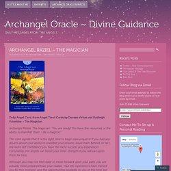 Archangel Oracle ~ Divine Guidance