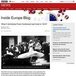 What if Archduke Franz Ferdinand had lived in 1914?