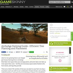 ArcheAge Farming Guide - Efficient Tree Planting and Placement - ArcheAge