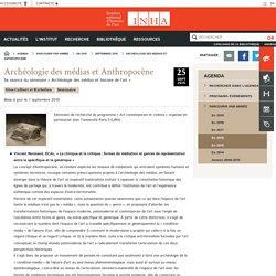 Archéologie des médias et Anthropocène