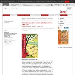Archéologie : deux nouveaux titres dans la collection «À très petits pas»