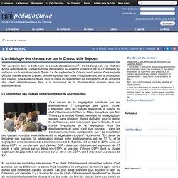 L'archéologie des classes vue par le Cnesco et le Snpden