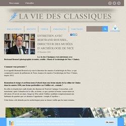Entretien avec Bertrand Roussel, directeur des musées d'archéologie de Nice