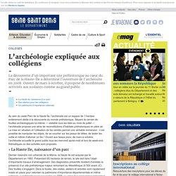Collèges - L'archéologie expliquée aux collégiens