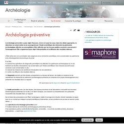 Archéologie préventive - Archéologie