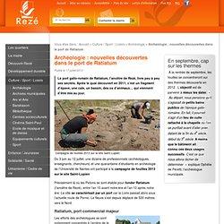 Archéologie : nouvelles découvertes dans le port de Ratiatum - Archéologie - Culture / Sport / Loisirs - Ville de Rezé