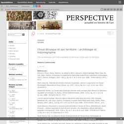 Chiusi étrusque et son territoire: archéologie et historiographie