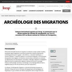 Colloques - Archéologie des migrations