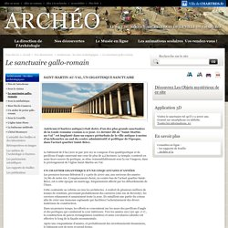 L'archéologie: Le sanctuaire gallo-romain