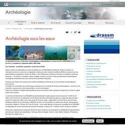 Archéologie sous les eaux - Archéologie