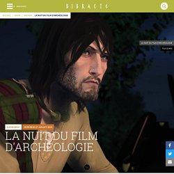 La nuit du film d'archéologie - Venir - Bibracte