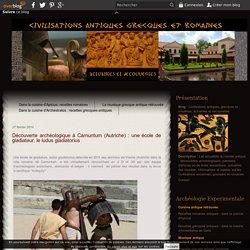 Découverte archéologique à Carnuntum (Autriche) : une école de gladiateur, le ludus gladiatorius