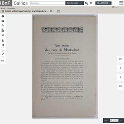Les NOMS des RUES de MONTAUBAN - Bulletin archéologique historique et artistique de la Société archéologique de Tarn-et-Garonne
