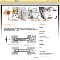 Dessin archéologique - Véronique BARDEL. Dessin - Illustration