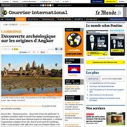 Découverte archéologique sur les origines d'Angkor