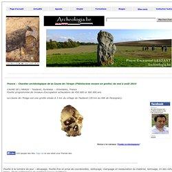 France - Chantier archéologique de la Caune de l'Arago (Pléistocène moyen en grotte) - Mai à août 2014