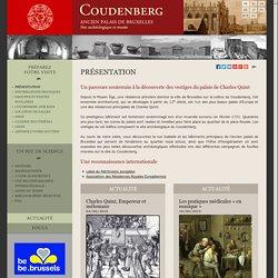 Coudenberg, Ancien Palais de Bruxelles - Site archéologique et musée — Présentation