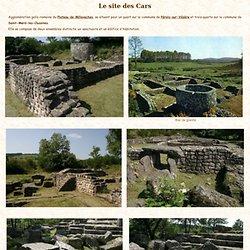 Le site archéologique gallo-romain des Cars en Corrèze