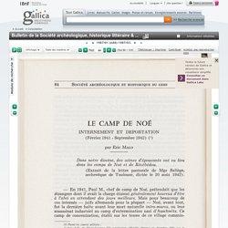 """""""Le CAMP de NOÉ"""" - Internement et déportation (février 1941 - Septembre 1942)"""