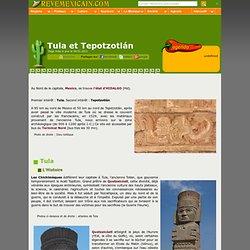 Sites archéologiques du Mexique : Tula et Tepotzotlán