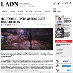 Réalité virtuelle pour visiter les sites archéologiques - DE LA TRANSPARENCE