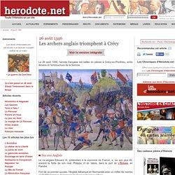 26 août 1346 - Les archers anglais triomphent à Crécy