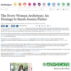 The Every Woman Archetype: An Homage to Sarah Jessica Parker | Archetypes