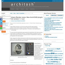 Octane Render news: New ArchiCAD plugin and version 1.1 out