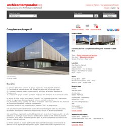 Complexe socio-sportif - archicontemporaine.org - Visual panorama of the Architecture Centre Network