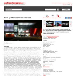 Centre sportif intercommunal de Sélestat - archicontemporaine.org - Visual panorama of the Architecture Centre Network