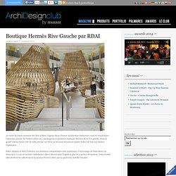 Boutique Hermès Rive Gauche par RDAI