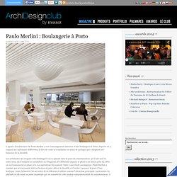 Paulo Merlini : Boulangerie à Porto