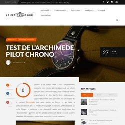 Test de l'Archimede Pilot Chrono - Le Petit Poussoir