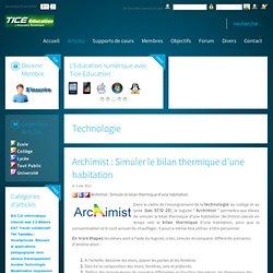 Premier portail de l'éducation numérique - Tice, TNI, supports de cours, B2i, Quizz C2i, tablettes tactiles, Ipad, Android, Smartphones - Archimist : Simuler le bilan thermique d'une habitation