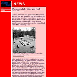 ArchiNed News: Aldo van Eycks playgrounds