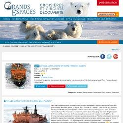 Voyage Pôle Nord - Archipel arctique - Voyage Arctique - Grands Espaces