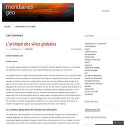 L'archipel des villes globales « meridianes