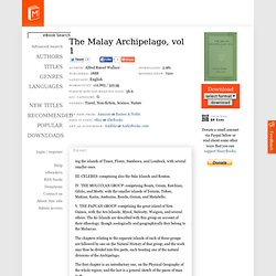 The Malay Archipelago, vol 1 by Alfred Russel Wallace